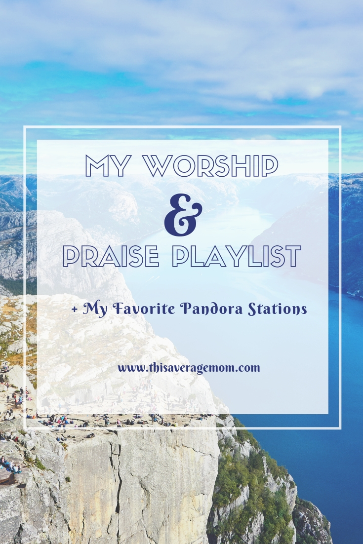 Worship and Praise Playlist || If you need some Christian music to lift your mood, get you in the right mindset to start your day, and remember who God is, here's the song list you need. I'm also including my picks for Christian music stations on Pandora! #christianmoms #christian #worship