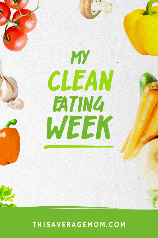 Do you wonder if eating clean is possible for you? I did too. I wrote all about my Clean Eating Week and am giving you the lowdown on it all! I learned so much about nutrition, meal prepping, meal planning, healthy recipes and more! #cleaneating #healthymom