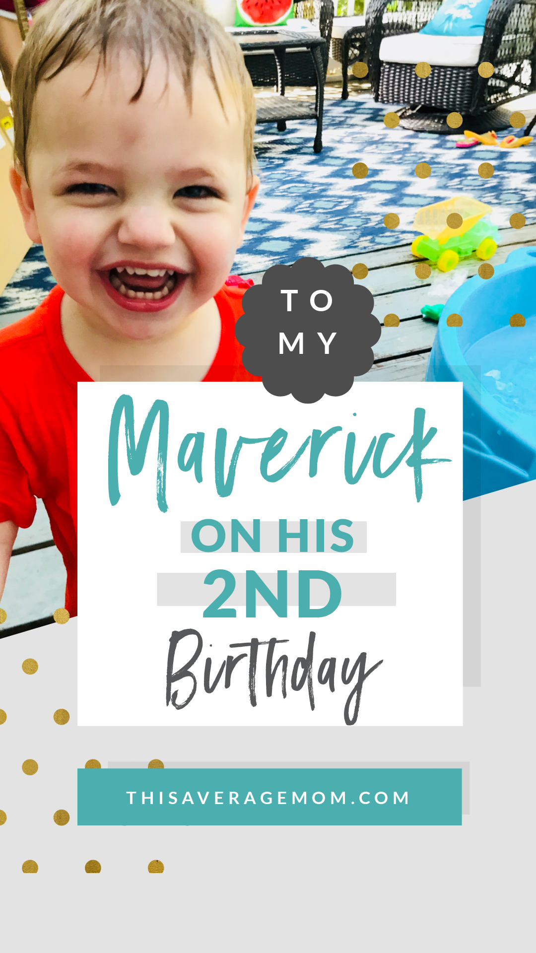 A love note to my baby boy on his 2nd birthday.