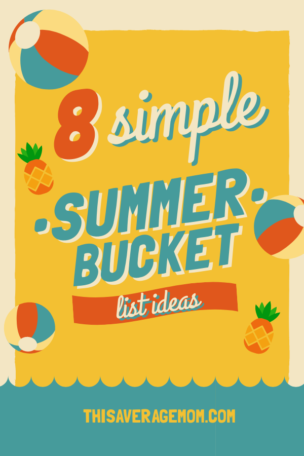 "Summer is flying by, and I want to be sure I'm making the most of it with my kids! I'm sharing 8 SIMPLE summer bucket list ideas we use in our house, even though we don't have an ""official"" list! #summer #childhood #motherhood #makingmemories"