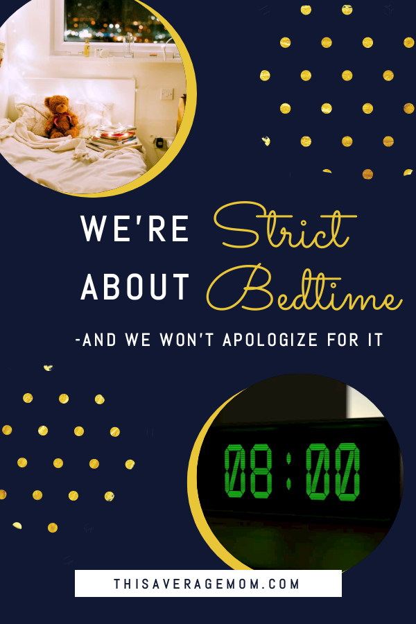 Bedtime is a non-negotiable in our house. Today on the blog, I'm sharing why we're strict about bedtime, and why we won't apologize for it. Sleep is so important, and we want to be sure our kids get those hours of rest they need! #bedtime #sleep #nightnight
