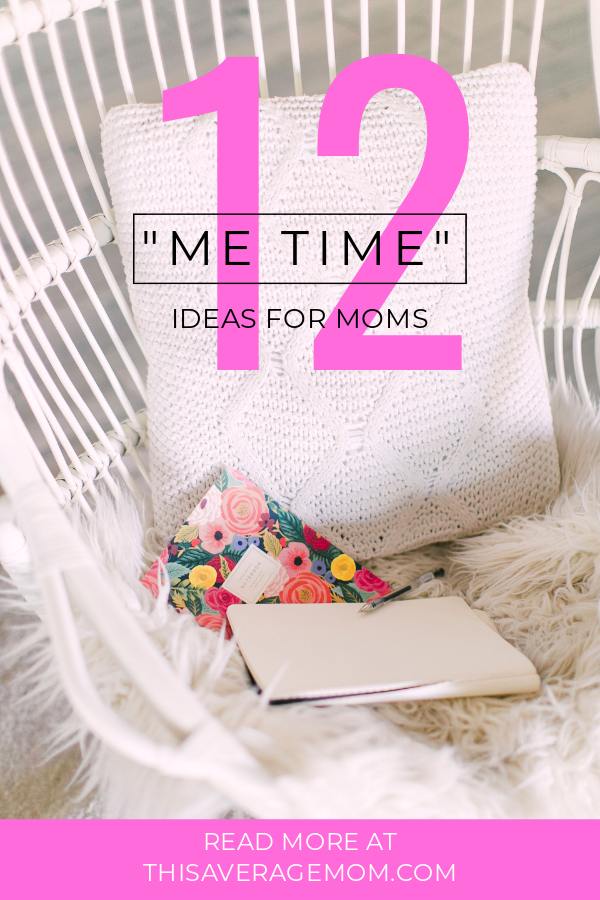 "Having Me Time is an important part of everyone's life, but maybe even more so for the busy mama. From morning routine to watching Netflix, here are 12 ""Me Time"" ideas for moms! #momlife #motherhood"