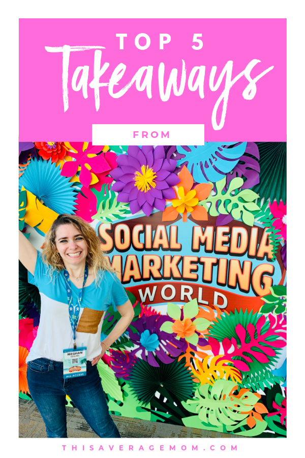I'm sharing my top five takeaways from Social Media Marketing World 2020 on the blog today! This conference gave me lots to think about and implement, and I wanted to be sure that other business-minded mamas got some insight into what types of lessons are learned at #SMMW20