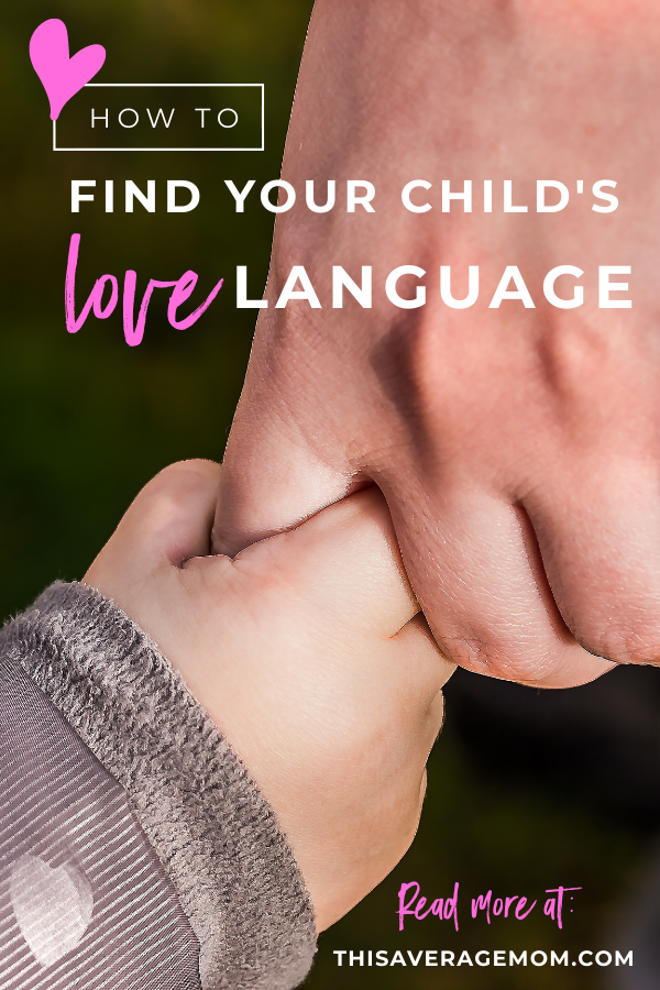 The 5 Love Languages isn't just for romantic relationships! Our kids have love languages too. I'm sharing 4 ways to discover your child's love language based on the books by Gary Chapman. I hope learning the love languages is as helpful to you as it was to me! #parenting #behavior #motherhood