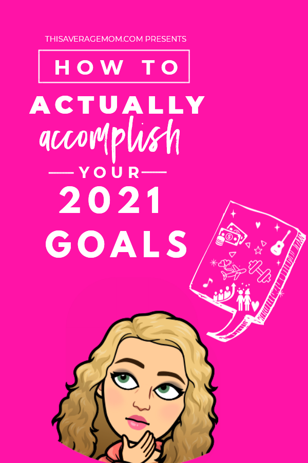 With a new year in focus, it's time to get serious about setting our goals for 2021. Sharing some ways to truly accomplish your goals on the blog today! #goals #newyear #resolutions